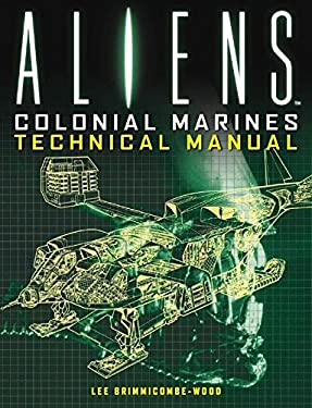 Aliens - Colonial Marines Technical Manual 9781781161319