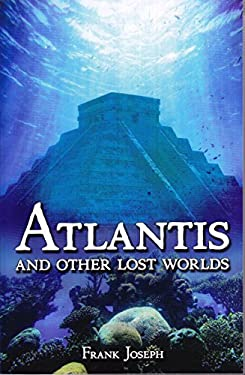 Atlantis: And Other Lost Worlds 9781782126928