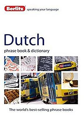 Berlitz Dutch Phrase Book & Dictionary 9781780042886