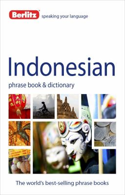 Berlitz Indonesian Phrase Book and Dictionary 9781780042930
