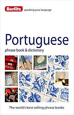 Berlitz Portuguese Phrase Book and Dictionary 9781780043029