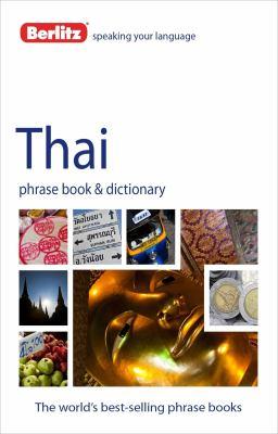 Berlitz Thai Phrase Book and Dictionary 9781780042923