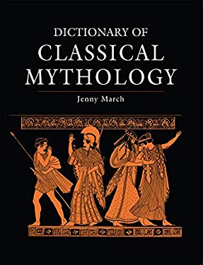Dictionary of Classical Mythology 9781782976356