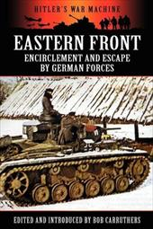 Eastern Front: Encirclement and Escape by German Forces 18059800