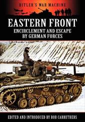 Eastern Front: Encirclement and Escape by German Forces 18059801