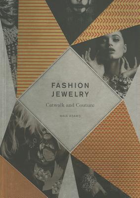 Fashion Jewelry (Mini): Catwalk and Couture 9781780670201