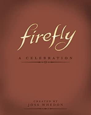 Firefly - A Celebration