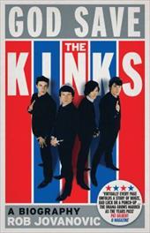 God Save The Kinks: A Biography 21210877