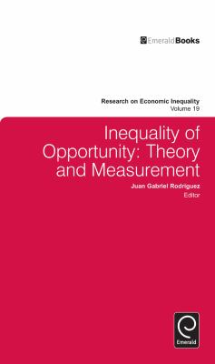 Inequality of Opportunity: Theory and Measurement 9781780520346