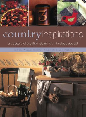 Inspired by the Country: Food, Crafts, Decorating 9781780190068