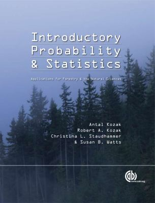 Introductory Probability and Statistics: Applications for Forestry and Natural Sciences