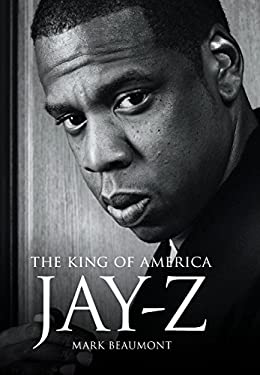 Jay Z: The King of America 9781780383170