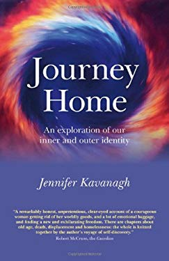 Journey Home: An Exploration of Our Inner and Outer Identity 9781780991511
