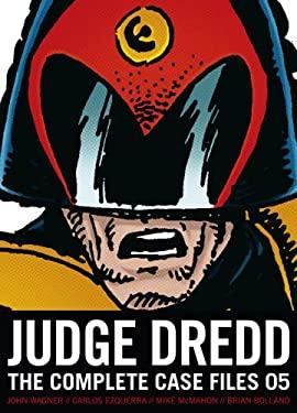 Judge Dredd: Complete Case Files 05