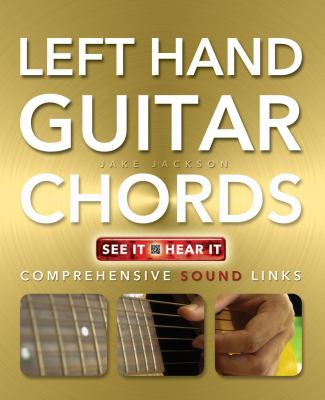 Left Hand Guitar Chords Made Easy by Jake Jackson | 9781783611256 ...