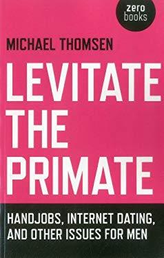 Levitate the Primate 9781780994987