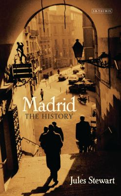 Madrid: The History 9781780762814