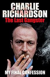 Mr. Charlie Richardson: The Last Gangster: The Final Confession 20044331