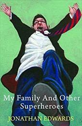 My Family and Other Superheroes 21515534