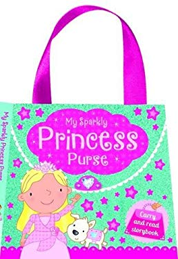 My Pretty Princess Purse - Sparkly Story Bag (9781784408947) photo