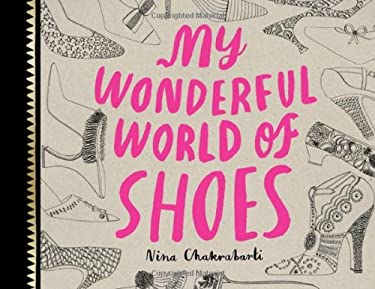 My Wonderful World of Shoes 9781780670010