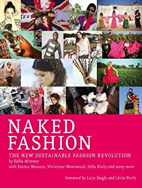 Naked Fashion: The New Sustainable Fashion Revolution 9781780260419