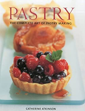 Pastry: The Complete Art of Pastry Making 9781780191201