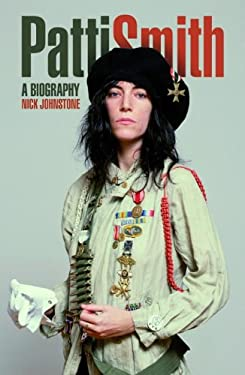 Patti Smith: The Biography 9781780383583