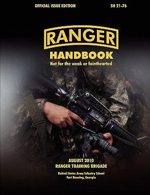 Ranger Handbook (Large Format Edition): The Official U.S. Army Ranger Handbook Sh21-76, Revised August 2010 9781780390352