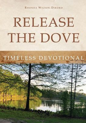 Release the Dove - Timeless Devotional