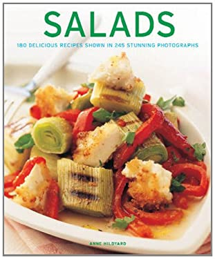 Salads: 180 Delicious Recipes Shown in 245 Stunning Photographs 9781780191614
