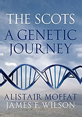 The Scots: A Genetic Journey 9781780270326