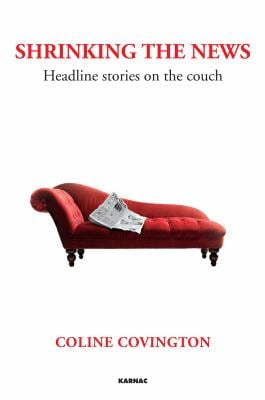 Shrinking the News: Headline Stories on the Couch 9781782200956