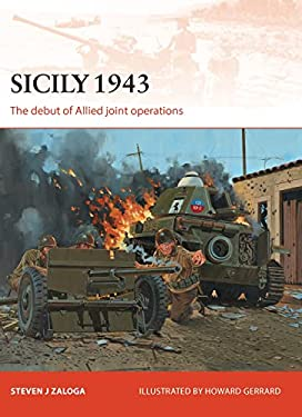 Sicily 1943: The Debut of Allied Joint Operations 9781780961262