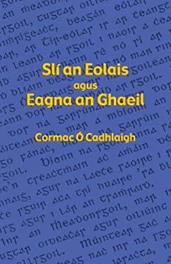 Sli an Eolais agus Eagna an Ghaeil 9781782010494
