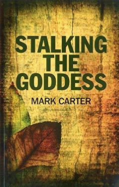 Stalking the Goddess 9781780991733