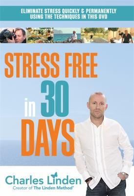 Stress Free in 30 Days 9781781801833