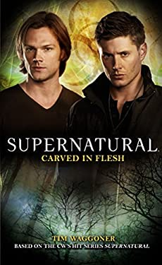 Supernatural: Carved in Flesh 9781781161135