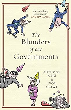 The Blunders of Our Governments 9781780742663