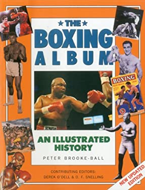 The Boxing Album: An Illustrated History 9781780190587