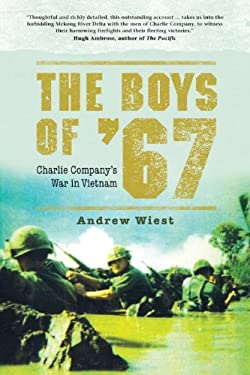 The Boys of '67: Charlie Company's War in Vietnam 9781780962023