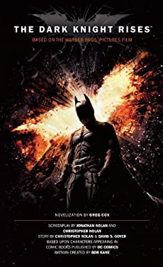 The Dark Knight Rises: The Official Movie Novelization 9781781161067