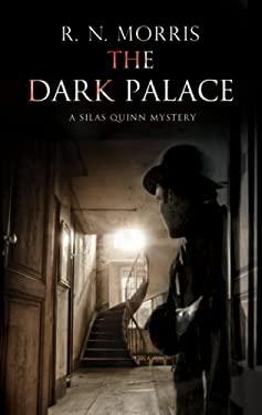 The Dark Palace 9781780290591