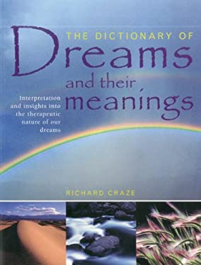 The Dictionary of Dreams and Their Meanings 9781780191119
