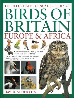 The Illustrated Encyclopedia of Birds of Britain, Europe & Africa 9781780190044