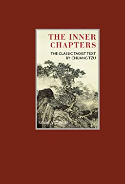The Inner Chapters: The Classic Taoist Text by Chuang Tzu 9781780280202