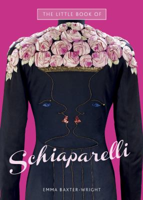 The Little Book of Schiaparelli 9781780971315