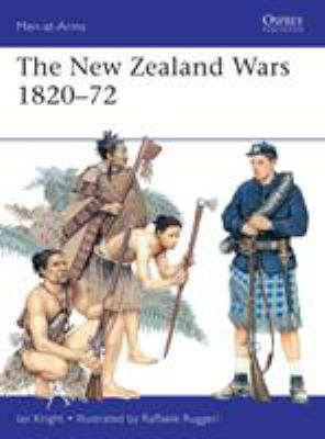 The New Zealand Wars 1820-72 9781780962771