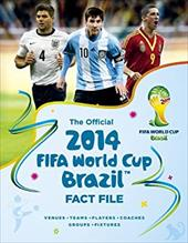 The Official 2014 FIFA World Cup Brazil Fact File 22072310