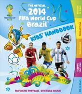 The Official 2014 FIFA World Cup Brazil Kids' Handbook 22072312
